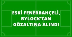 Eski Fenerbahçeli Bekir İrtegün, ByLock Kullandığı Gerekçesiyle Gözaltına Alındı