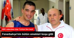 Fenerbahçe'nin Türk Yaptığı Sporcu, ABD'ye Kaçtı