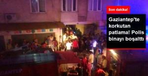 Gaziantep'te Bir Binanın Giriş Katında Korkutan Patlama
