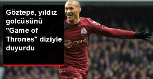 """Göztepe, Gouffran Transferini """"Game of Thrones"""" Diziyle Duyurdu"""