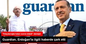"""Guardian """"Erdoğan da Yazı Yazmak İstedi"""" Haberinden Çark Etti"""