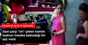 Mağazaya Müşteri Gibi Giren Hamile Kadının Hırsızlık Yaptığı Anlar Kamerada