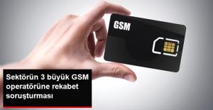 Rekabet Kurulu, 3 Büyük GSM Operatörüne Soruşturma Açtı