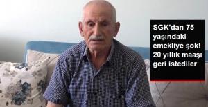 SGK'dan 20 Yıllık Emekliye Büyük Şok! Maaşını Kesip, 109 Bin Lira Borç Çıkardılar