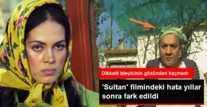 #039;Sultan#039; Filmindeki Hata...