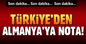 Türkiye, Almanya'ya nota verdi!