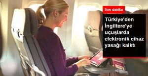 Türkiye'den İngiltere'ye Uçuşlardaki Elektronik Cihaz Yasağı Kalktı