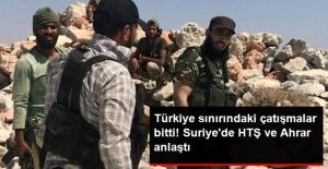 Türkiye Sınırında Çatışan Suriyeli Muhalif Gruplar Anlaştı
