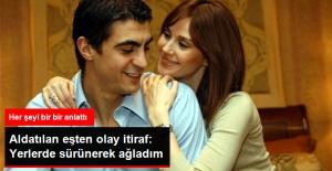 Aldatılan Demet Şener'den Olay İtiraf: Yerlerde Sürünerek Ağladım