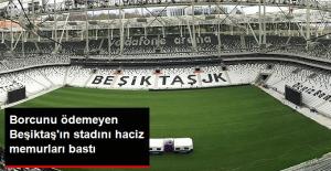 Beşiktaş'ın 480 Bin TL'lik Borcu Nedeniyle Kapısına İcra Memurları Dayandı