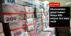 Bütçe 926 Milyon Lira Fazla Verdi