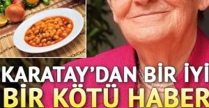 Canan Karatay'dan bir iyi, bir kötü haber...