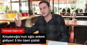 Kılıçdaroğlu, Oğlunun Askere Gideceğini, Dönüşte İse Evleneceğini Söyledi