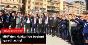 MHP'nin Hakkari İl Başkanlığı Bürosu Açıldı, Partililer Bozkurt İşaretiyle Poz Verdi