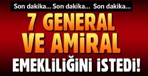 Milli Savunma Bakanlığı: 7 general ve amiral emekliliğini istedi