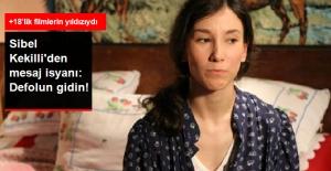 Sibel Kekilli Nefret Mesajlarına İsyan Etti: Defolun Gidin!