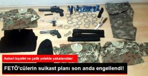 Suikast Hazırlığındaki FETÖ'cü Teröristler Asker Kıyafeti ve Çelik Yeleklerle Yakalandı