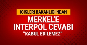 """Türkiye'den Almanya'ya """"Interpol"""" Yanıtı: Merkel'in Açıklamasından Sonra Serbest Kalması Manidar"""
