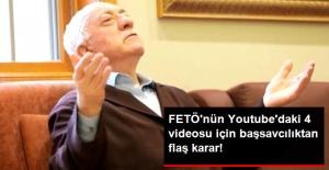 Youtube'daki 4 FETÖ Videosuna Erişim Engeli Kararı