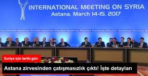 Astana'dan Çıkan Çatışmasızlık Kararının Detayları: 6 Ay Süreyle Oluşturulacak