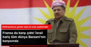 Barzani'nin Referandumuna Fransa'dan da Ret Geldi: Uygunsuz Buluyoruz