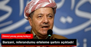 Barzani, Referandum'u Erteleme Şartını Açıkladı: Güçlü Bir Alternatif Sunun