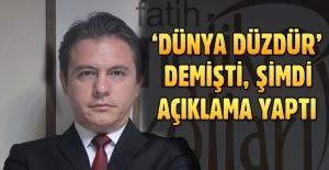 'Dünya düzdür' diyen AK Partili Tolgay Demir'den açıklama var