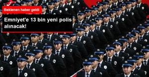 Emniyet'e 13 Bin Yeni Polis Alınacak!
