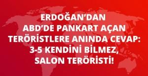 Erdoğan'dan ABD'de Pankart Açan Teröristlere Anında Cevap: 3-5 Kendini Bilmez Salon Teröristi