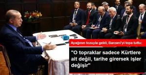Erdoğan'dan ABD Dönüşü Barzani'ye Salvolar: İstikametlerini Kaybediyorlar