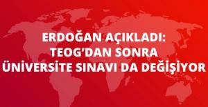 Erdoğan'dan, TEOG'dan Sonra Üniversite Giriş Sınavlarında da Değişiklik Sinyali