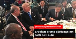 Erdoğan-Trump Görüşmesinin Saati Belli Oldu!