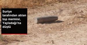 Hatay'ın Yayladağı Kırsalına Top Mermisi Düştü