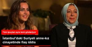 İstanbul'daki Suriyeli Anne-Kız Cinayetinde Çarpıcı İddia: