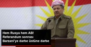 Referandum Sonrası Barzani'ye Hem Rusya'dan Hem de AB'den Tepki: Toprak Bütünlüğünden Yanayız