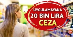 Yöresel ürünleri raflarına koymayana 20 bin TL ceza