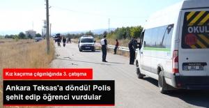 1 Polisin Şehit Olduğu 1 Kişinin Öldüğü Kız Kaçırma Kavgasında 3. Çatışma: Bu Kez Öğrenciler Vuruldu