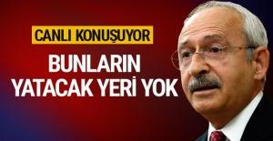 CHP Lideri Kılıçdaroğlu canlı konuşuyor