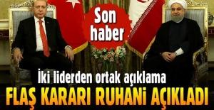 Erdoğan İran'da Ruhani ile ortak açıklama yaptı