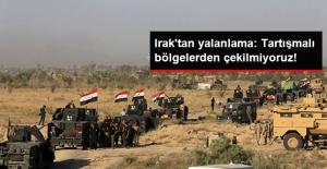 Irak Yalanladı: Tartışmalı Bölgelerden Çekildiğimizle İlgili Haberler Gerçek Dışı