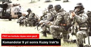 Komandolar 9 Yıl Sonra Kuzey Irak'ta