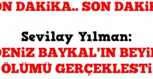 Son Dakika: Deniz Baykal#039;ın Beyin...