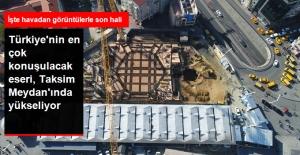 Taksim Camii'nin Son Durumu Havadan Görüntülendi