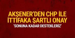 Akşener'den CHP ile ittifaka şartlı onay