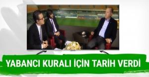 Cumhurbaşkanı Erdoğan yabancı kuralı için tarih verdi