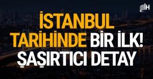 İstanbul tarihinde bir ilk!