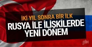 Türkiye ve Rusya arasında 2 yıl sonra bir ilk yaşandı