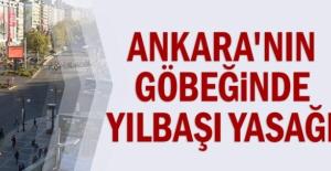 Ankara'nın göbeğinde yılbaşı yasağı