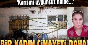 Antalya'da cinayet: Ayrı yaşadığı eşini öldürdü