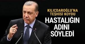 Cumhurbaşkanı Erdoğan, Kılıçdaroğlu'na teşhisi koydu